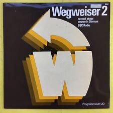 Wegweiser 2 - Second Stage Course German BBC Radio, Programmes 11-20 Ex+ OP219