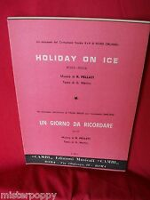 R. PELLATI Holiday on ice + Un giorno da ricordare (Umiliani 1965 Spartiti BOSSA