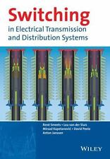 Switching in Electrical Transmission and Distribution Systems by René Smeets,...