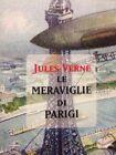 Le Meraviglie Di Parigi Jules Verne