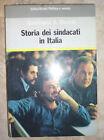 GIANFRANCO A. BIANCHI - STORIA DEI SINDACATI IN ITALIA - 1ED. 1984 RIUNITI (KM)