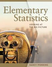 Elementary Statistics: Looking at the Big Picture by Nancy Pfenning: New