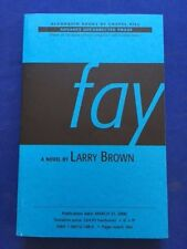 FAY - UNCORRECTED PROOF BY LARRY BROWN
