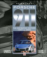 Porsche 911 (996 model) the Definitive History 1997 to 2005 book Brian Long