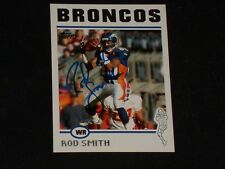 ROD SMITH 2004 TOPPS SIGNED AUTOGRAPHED CARD #290 DENVER BRONCOS
