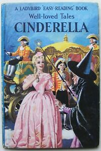Vintage Ladybird Book – Cinderella – Well Loved Tales Series 606D – Acceptable