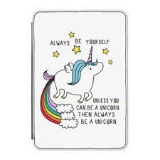 Unicorn Always Be Yourself Case Cover for Kindle Paperwhite - Funny