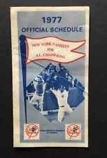 1977 NEW YORK YANKEES Official SCHEDULE Yankee Stadium World Series Champions