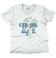 Dig It Home Funny Shirt | Cool Home Gardening Gift Cute Edgy V-Neck T Shirt