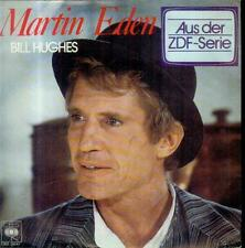"7"" Bill Hughes/Martin Eden (D) PHOTO"