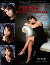 Posing for Portrait Photography: A Head to Toe Guide-Jeff Smith