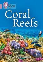 Collins Big Cat  Coral Reefs: Band 18/Pearl Collins UK Good