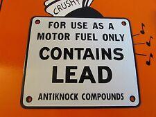 Porcelain Gas Pump Sign Contains Lead Antiknock Compounds * NOS