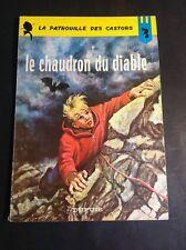 Mitacq  Le Chaudron du Diable - Patrouille des Castors - EO - 1966 - BD2