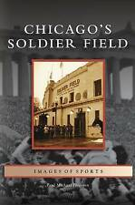 Chicago's Soldier Field by Peterson, Paul Michael -Hcover