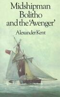 "Midshipman Bolitho: ""Richard Bolitho – Midshipma... by Kent, Alexander Paperback"