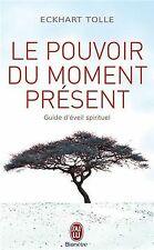 Le pouvoir du moment présent - Guide d'éveil spiritue... | Livre | état très bon