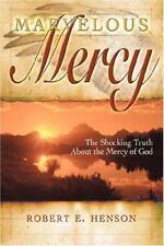 Marvelous Mercy by Robert Henson (2005, Paperback)
