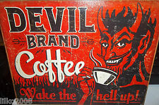 DEVIL BRAND COFFEE- WAKE THE HELL UP!, METAL SIGN 40X30cm, BAR/DINER/MAN CAVE