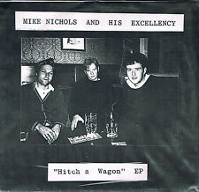 """33T 7"""" : . Mike Nichols and his Excellency: hitch a wagon. 555 EP 6 titres indie"""