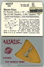 ASTATIC stylus / Needle N317 Electro Voice Stereo LP 78 3 MIL Sapphire