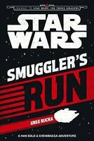 (Good)-Star Wars The Force Awakens: Smuggler's Run: A Han Solo and Chewbacca Adv