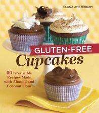 Gluten-free Cupcakes By Elana Amsterdam Brand New Paperback Cookbook WT65879