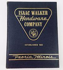 Hardware Catalog Book Wholesale 676 Pgs Isaac Walker Peoria Illinois 1961