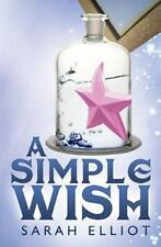 A Simple Wish by Sarah Elliot (2014, Paperback)