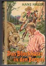 Leihbuch, Hans Haller: Das Blockhaus in den Bergen