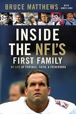 Inside the NFL's First Family : My Life of Football, Faith, and Fatherhood by Br