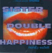 Sister Double Happiness Horsey water [CD]