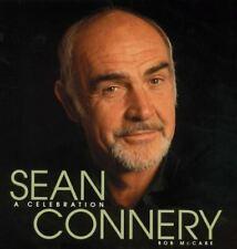 SEAN CONNERY A CELEBRATION, McCabe, Bob, Very Good, Hardcover