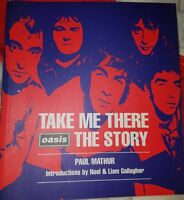 TAKE ME THERE: OASIS  STORY BY PAUL MATHUR (Paperback, 1996)
