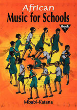 African Music for Schools by Mbabi-Katana, Katana, Mbabi