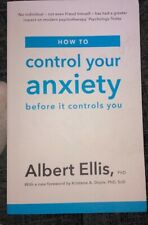 How to Control Your Anxiety Before it Controls You by Albert Ellis CBT Therapy