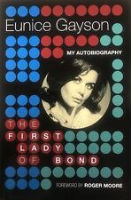 Eunice Gayson Signed The First Lady Of Bond Hardback With Proof AFTAL