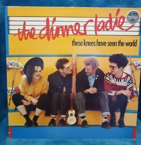 THE DINNER LADIES - THESE KNEES HAVE SEEN THE WORLD - FOLK VINYL LP  VGC 1988