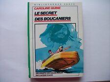 Le secret des boucaniers     Caroline Quine
