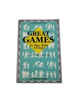 1990 GREAT GAMES TO PLAY WITH GROUPS: A Leader's Guide; Fearon Teacher Aids Book