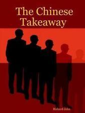 Chinese Takeaway 9781411645868 by Richard John Paperback