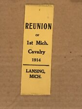 New listing First 1st Michigan Cavalry 1914 Reunion Ribbon Lansing, Mi