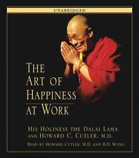 The Art of Happiness at Work by Howard C. Cutler (2003, CD, Unabridged)