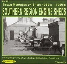 Steam Memories Southern Region Engine Sheds 1950's-1960's: 25: Including Nine El