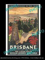 OLD 8x6 HISTORIC PHOTO OF QUEENSLAND TOURISM KODAK POSTER VISIT BRISBANE 1940
