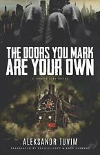 The Doors You Mark Are Your Own Joshua City Trilogy