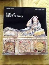 Sabatino Moscati: L'ITALIA PRIMA DI ROMA - 1987 Banco di santo Spirito