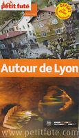 GUIDE LE PETIT FUTE   - AUTOUR DE LYON - 2014/2015