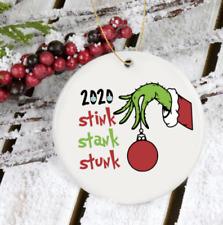 2020 stink stank stunk ornament - 2020 Grinch Christmas funny ornament