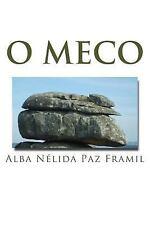 O Meco : E Outras Lendas de o Grove by Alba Nelida Paz Framil (2016, Paperback)